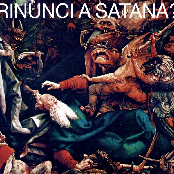 Rinunci a Satana?