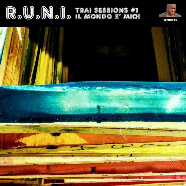 Trai Sessions #1: Il Mondo è Mio!